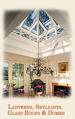 Lanterns, Skylights, Glass Roofs & Domes